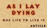 One life to live #3: As I lay dying