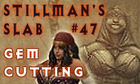 Sillman's Slab - Gem Cutting in Diablo 3