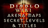 diablo 3 wiki updates arena maps, secret levels, titles