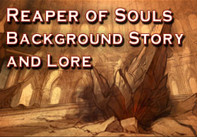 Reaper of Souls Background Story and Lore