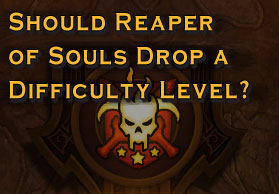 should reaper of souls drop a difficulty?