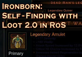 ironborn self-finding with loot 2.0 in reaper of souls