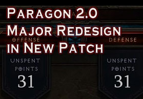 Paragon 2.0 Major Redesign in New Patch