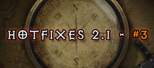 Diablo 3 patch 2.1 hotfixes