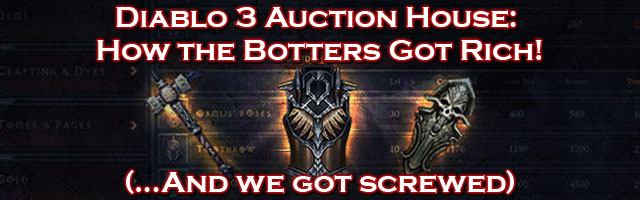 How Diablo 3 Auction House Botters Got Rich