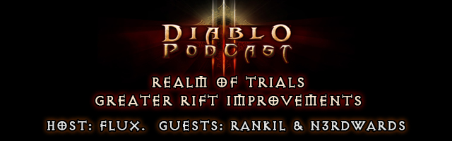 Diablo 3 Podcast #152: Realm of Trials & Grifts Improvements