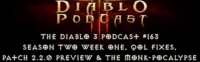 Diablo 3 Podcast #163: Season Two and Patch 2.2.0