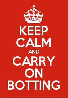 keep calm and carry on botting