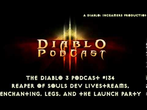 The Diablo 3 Podcast #134: Dev Chats, Build-Changing Legendaries, and the Launch Party