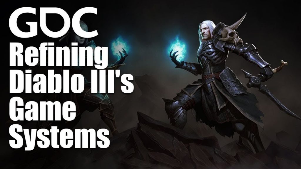 Refining Diablo 3's Game Systems – GDC talk